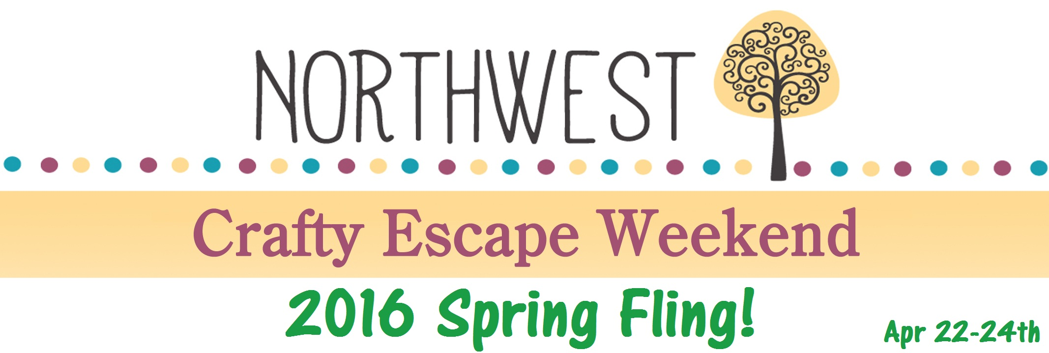 NW Crafty Escape Weekend spring 2016
